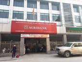AgriBank Hà Nội thu giữ tài sản và giữ người trái pháp luật