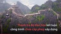 Đường lên núi 2 000 bậc ở Tràng An Cổ xây dựng trái phép thế nào