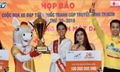 Cup xe đạp xuyên Việt 2018 có lộ trình dài kỷ lục