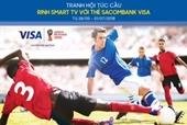 Chủ thẻ Sacombank Visa nhận ưu đãi độc quyền mùa World cup 2018