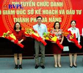 Đà Nẵng 04 ứng viên chạy đua vào 02 ghế phó giám đốc Sở KH ĐT