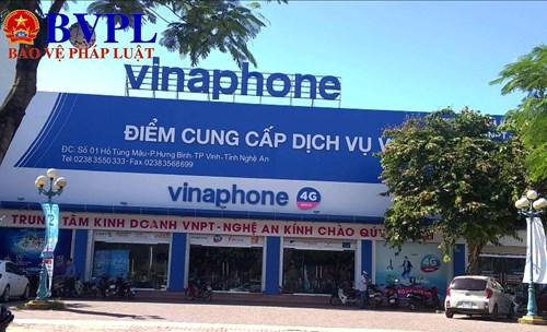 Nghệ An: Khách tố Vinaphone tự ý cắt số đẹp, bán cho người khác