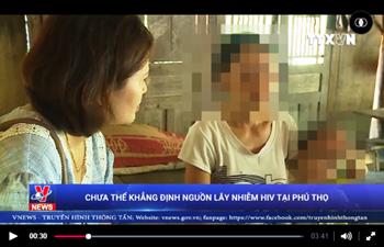 Kết luận ban đầu về vụ việc lây nhiễm HIV tại Phú Thọ