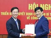 Ông Nguyễn Thanh Long được bổ nhiệm giữ chức Phó Trưởng ban Tuyên giáo Trung ương