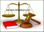 Đề cao tinh thần thượng tôn pháp luật