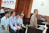 Vụ án Đặng Thanh Bình và đồng phạm VKS bác toàn bộ kháng cáo và đề nghị y án sơ thẩm