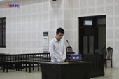 Nam thanh niên lãnh án 16 năm tù vì giúp bạn