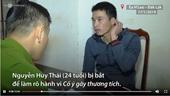 Bắt nghi can tra tấn nữ tiếp viên karaoke tại Đăk Lăk