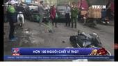 112 người chết vì tai nạn giao thông trong 6 ngày nghỉ Tết