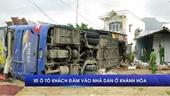Xe ô tô khách đâm sập nhà dân ở Khánh Hòa