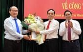 Bí thư Tỉnh ủy Tây Ninh giữ chức Phó Bí thư Thường trực Thành ủy TP HCM