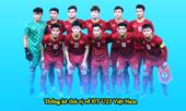 U23 Việt Nam và hành trình tiến vào vòng Chung kết U23 Châu Á