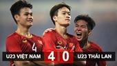 Clip những bàn thắng đẹp như mơ của U23 Việt Nam trước đối thủ lịch sử Thái Lan