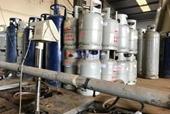 Cơ sở sang chiết gas lậu quy mô lớn trong khu công nghiệp