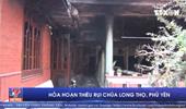 Hỏa hoạn thiêu rụi chùa Long Thọ, Phú Yên