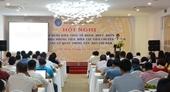 Vai trò quan trọng của tổ chức Công đoàn trong việc truyền thông đảm bảo quyền lợi cho người lao động về chính sách BHXH, BHYT, BHTN