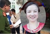 Vì sao mẹ nữ sinh giao gà bị sát hại ở Điện Biên bị khởi tố, bắt tạm giam