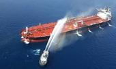 Tàu chở dầu bị tấn công, Mỹ vội vã lên tiếng cáo buộc Iran