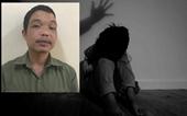 Ở nhà một mình, bé gái 5 tuổi bị gã say rượu xấu như quỷ giở trò đồi bại