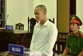 Cuồng ghen ra tay sát hại vợ, lãnh án tù chung thân