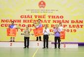 Bế mạc và trao giải thể thao Ngành KSND - Cúp Báo Bảo vệ pháp luật lần thứ IX - 2019