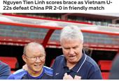 Báo châu Á choáng với chiến thắng của U22 Việt Nam trước U22 Trung Quốc