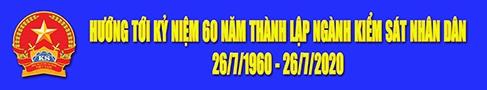 Hướng tới kỷ niệm 60 năm thành lập ngành kiểm sát nhân dân