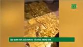 Cựu quan chức giấu hơn 13 tấn vàng trong nhà là ai