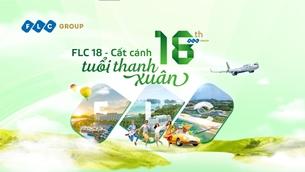 Mừng sinh nhật 18 năm, Tập đoàn FLC phát động chiến dịch Xanh trên toàn hệ thống