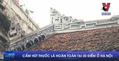 Cấm hút thuốc lá hoàn toàn tại 30 điểm ở Hà Nội