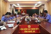 Viện KSND tỉnh Nghệ An nâng cao chất lượng nghiệp vụ các đơn vị cấp phòng