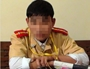 Truy tìm người đăng tải thông tin nam sinh viên giả CSGT bị bắt