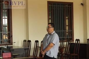 Cựu Chi cục trưởng Chi cục Thi hành án dân sự lãnh án 3 năm tù vì ăn bẩn
