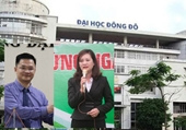 Phê chuẩn khởi tố, bắt tạm giam 2 Phó Hiệu trưởng Trường Đại học Đông Đô