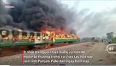 Cháy tàu hỏa ở Pakistan, 65 người thiệt mạng