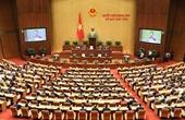 Quốc hội thảo luận về các dự án luật và biểu quyết thông qua một số Nghị quyết quan trọng