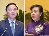Quốc hội sẽ miễn nhiệm Bộ trưởng Y tế và Chủ nhiệm Ủy ban pháp luật