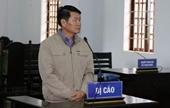 """""""Xẻo"""" đất rừng, nguyên Phó chủ tịch UBND huyện lãnh án"""