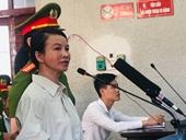 Mẹ nữ sinh giao gà bị tuyên án 20 năm tù giam