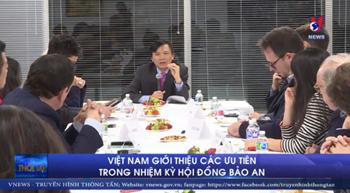 Việt Nam giới thiệu các ưu tiên trong nhiệm kỳ Hội đồng Bảo an