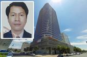 NÓNG Cựu Phó giám đốc Petroland gây thiệt hại gần 100 tỉ đồng bị truy nã