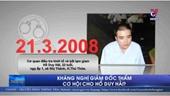 Kháng nghị giám đốc thẩm – Cơ hội cho tử tù Hồ Duy Hải