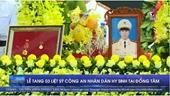 Lễ tang 3 liệt sỹ Công an nhân dân hy sinh tại Đồng Tâm