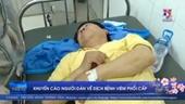 Khuyến cáo người dân về dịch bệnh viêm phổi cấp