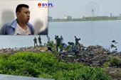 Phê chuẩn khởi tố bị can vụ giết người phân xác thả trôi trên sông Hàn