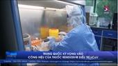 Trung Quốc kỳ vọng vào công hiệu của thuốc Remdesivir điều trị nCoV