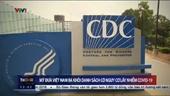 Mỹ đưa Việt Nam ra khỏi danh sách có nguy cơ lây nhiễm Covid-19