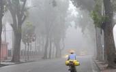 Miền Bắc mưa phùn và sương mù bao phủ