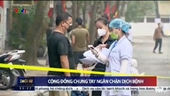 Cộng đồng chung tay ngăn chặn dịch bệnh Covid-19