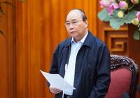 Thủ tướng Sẽ xử lý nghiêm chính quyền để hội họp hoặc tập trung trên 20 người